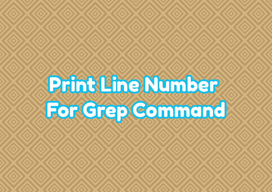 Print Line Number For Grep Command