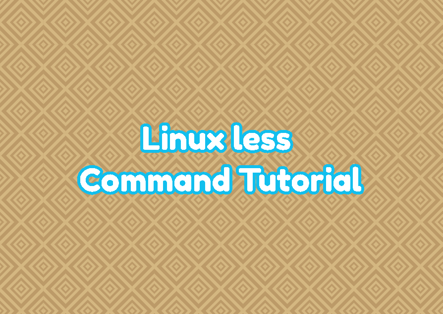 Linux less Command Tutorial