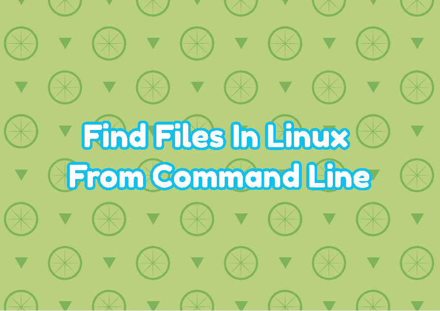 Find Files In Linux From Command Line