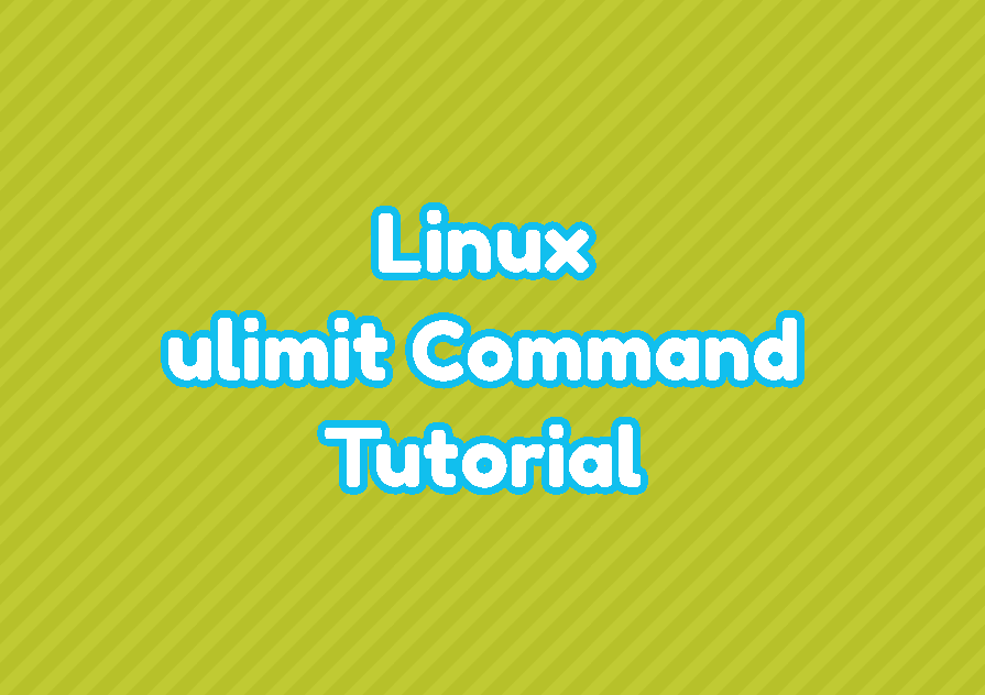 Linux ulimit Command Tutorial with Example