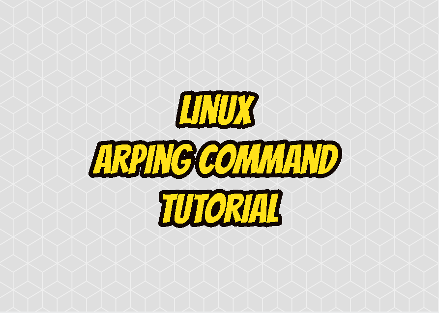 Linux arping Command Tutorial