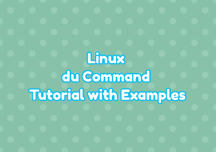 Linux du Command Tutorial with Examples