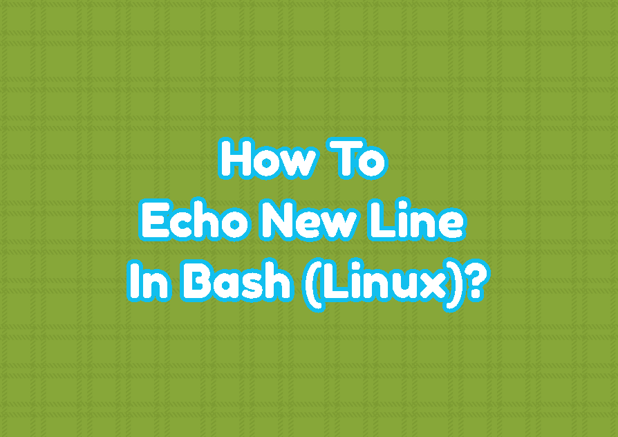 How To Echo New Line In Bash (Linux)?