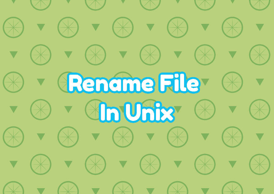 Rename File In Unix
