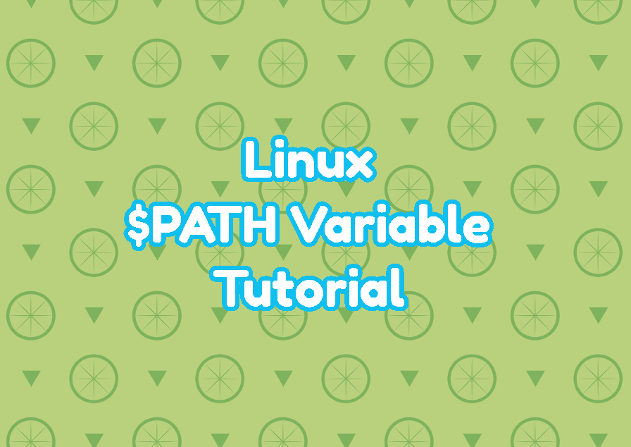 Linux $PATH Variable Tutorial