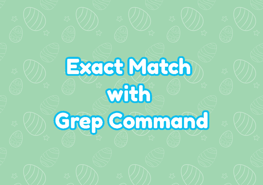 Exact Match with Grep Command
