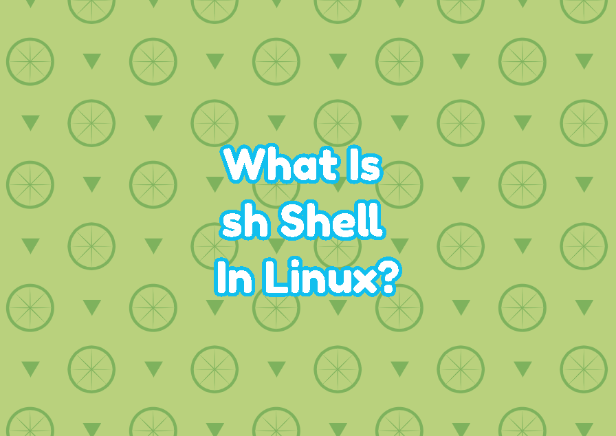 What Is sh Shell In Linux?