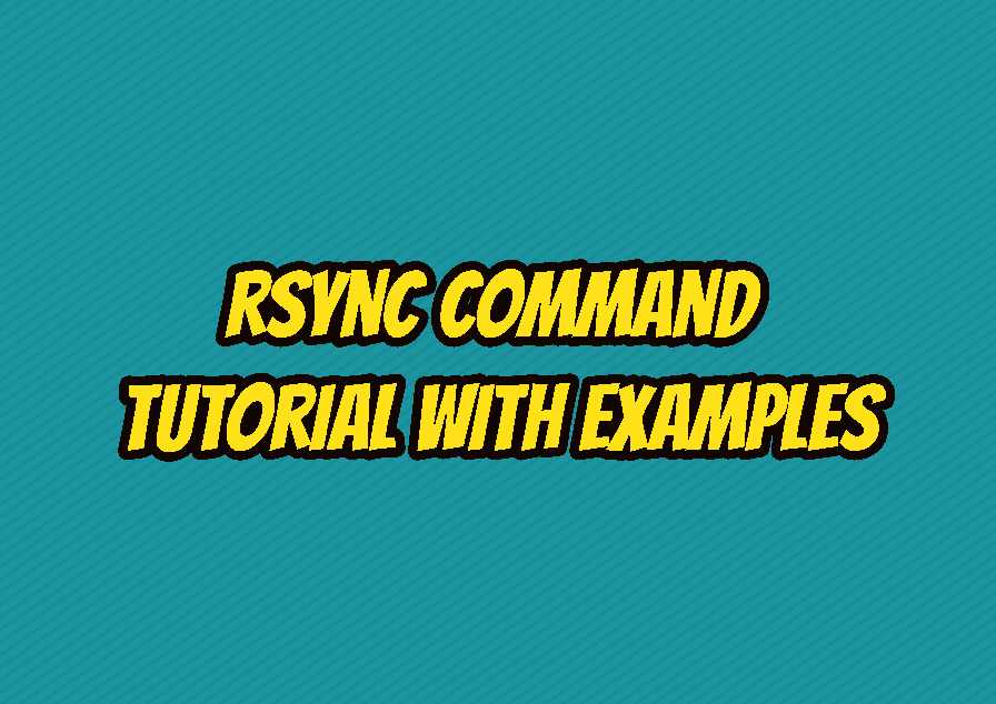 rsync Command Tutorial with Examples