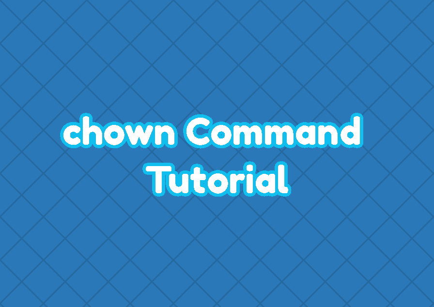 chown Command Tutorial